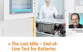"Cover Lecture about ""The Last Mile – End-of-Line Test for Batteries"""